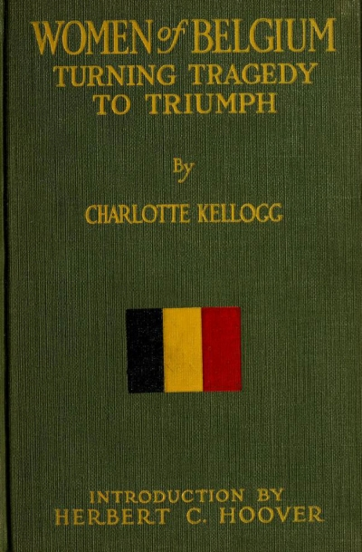 Women of Belgium; turning tragedy to triumph