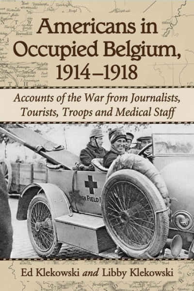 Americans in Occupied Belgium, 1914–1918